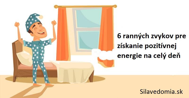 6 ranných zvykov pre získanie pozitívnej energie na celý deň
