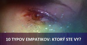 10 typov empatikov: Ktorý ste vy?